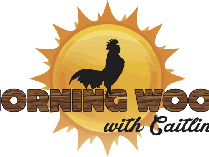 Morning Wood With Caitlin – Episode 5